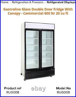 Gastroline Glass Double Door Fridge With Canopy Commercial 600 ltr 20 cu ft